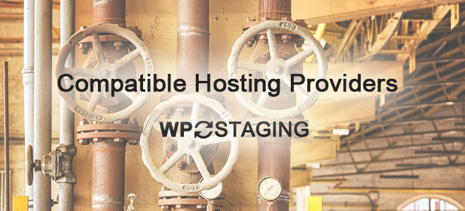 Compatible Hosting Providers WP Staging