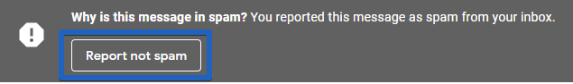 """Report the email as """"not spam"""""""