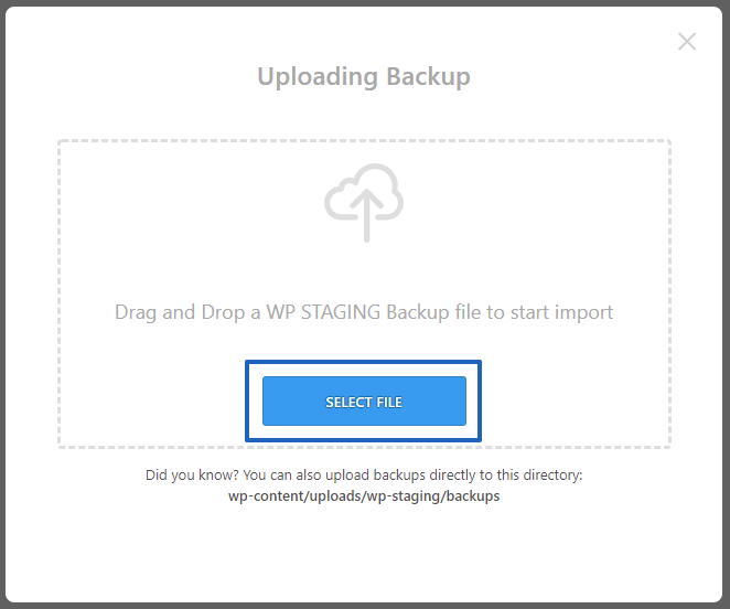 Select the WP STAGING Backup File
